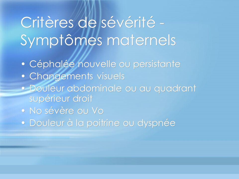 Critères de sévérité - Symptômes maternels