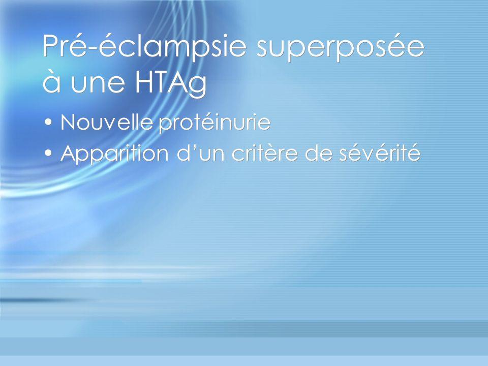 Pré-éclampsie superposée à une HTAg