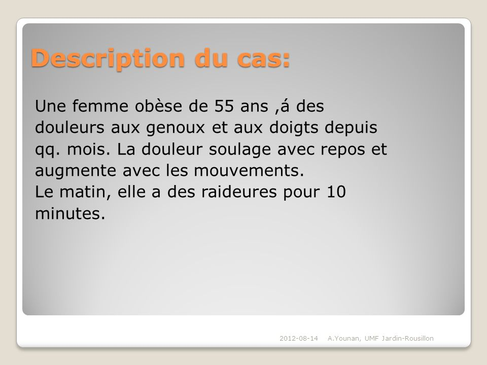 Description du cas: