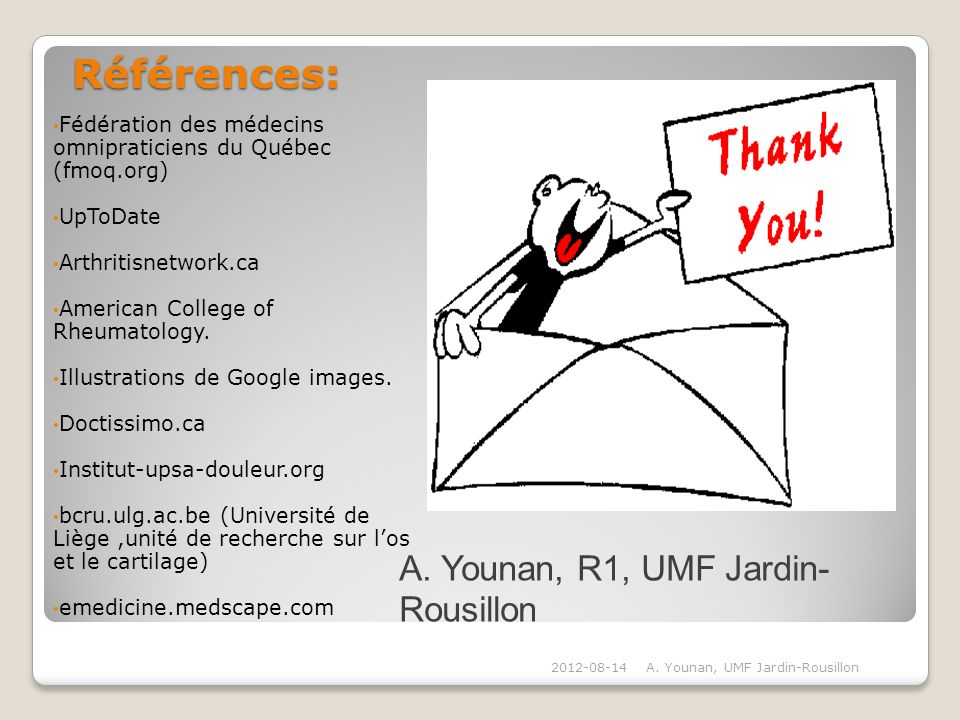 Références: A. Younan, R1, UMF Jardin-Rousillon