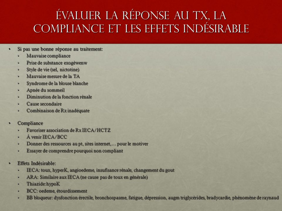 Évaluer la réponse au tx, la compliance et les effets indésirable