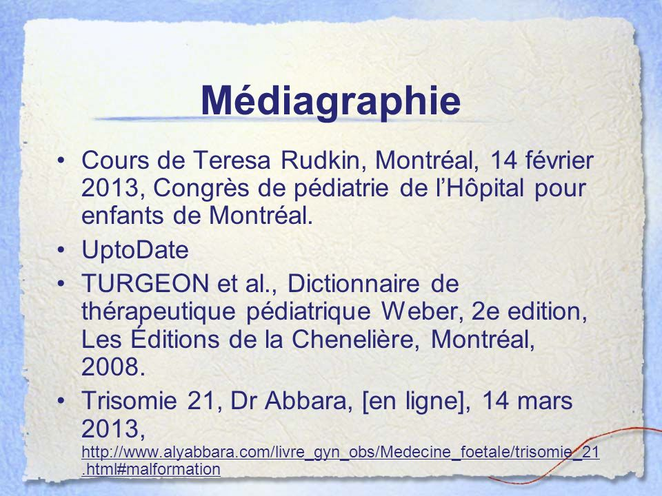 Médiagraphie Cours de Teresa Rudkin, Montréal, 14 février 2013, Congrès de pédiatrie de l'Hôpital pour enfants de Montréal.