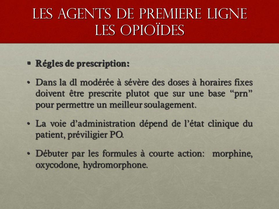 les agents de premiere ligne les opioïdes