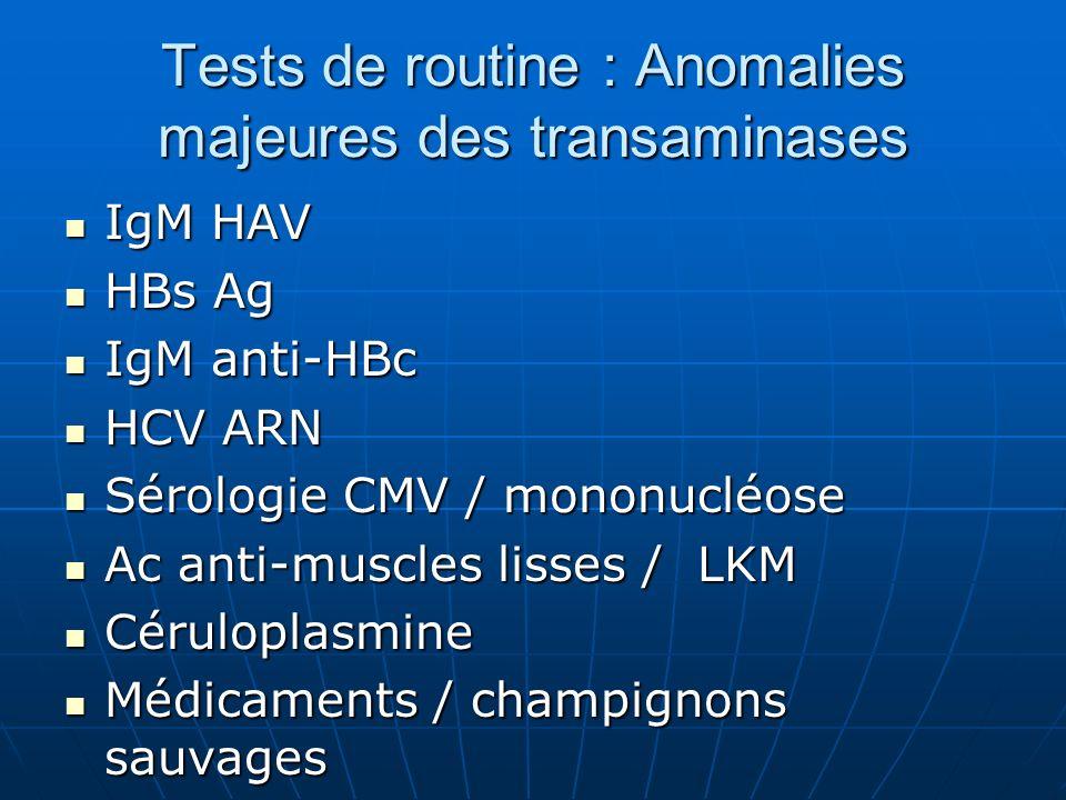 Tests de routine : Anomalies majeures des transaminases