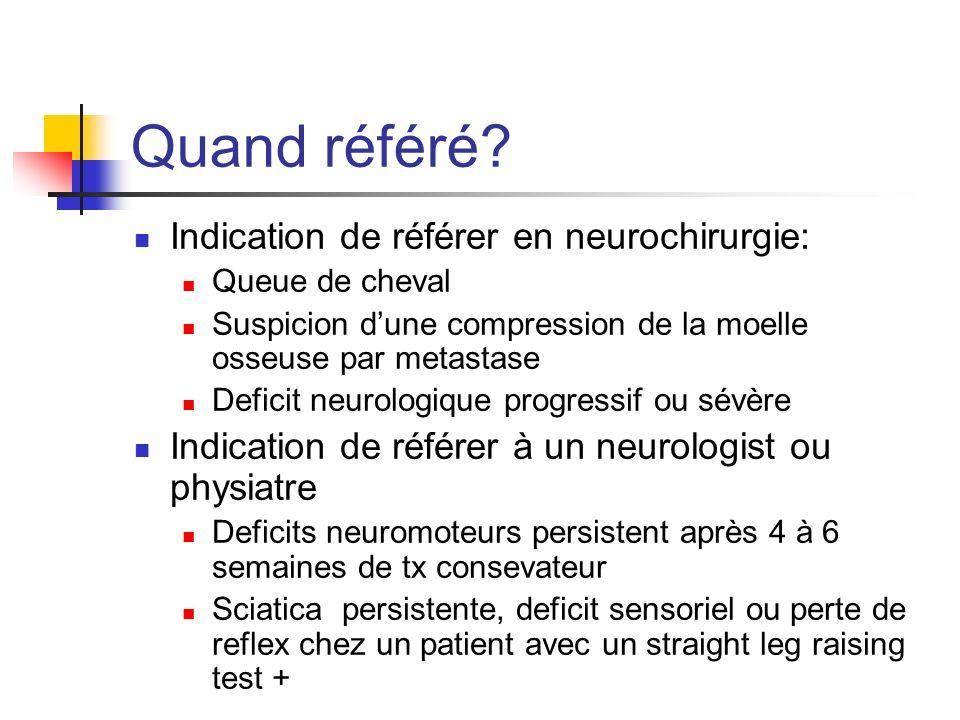 Quand référé Indication de référer en neurochirurgie: