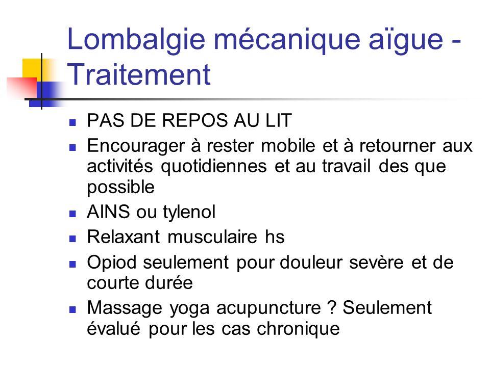 Lombalgie mécanique aïgue - Traitement