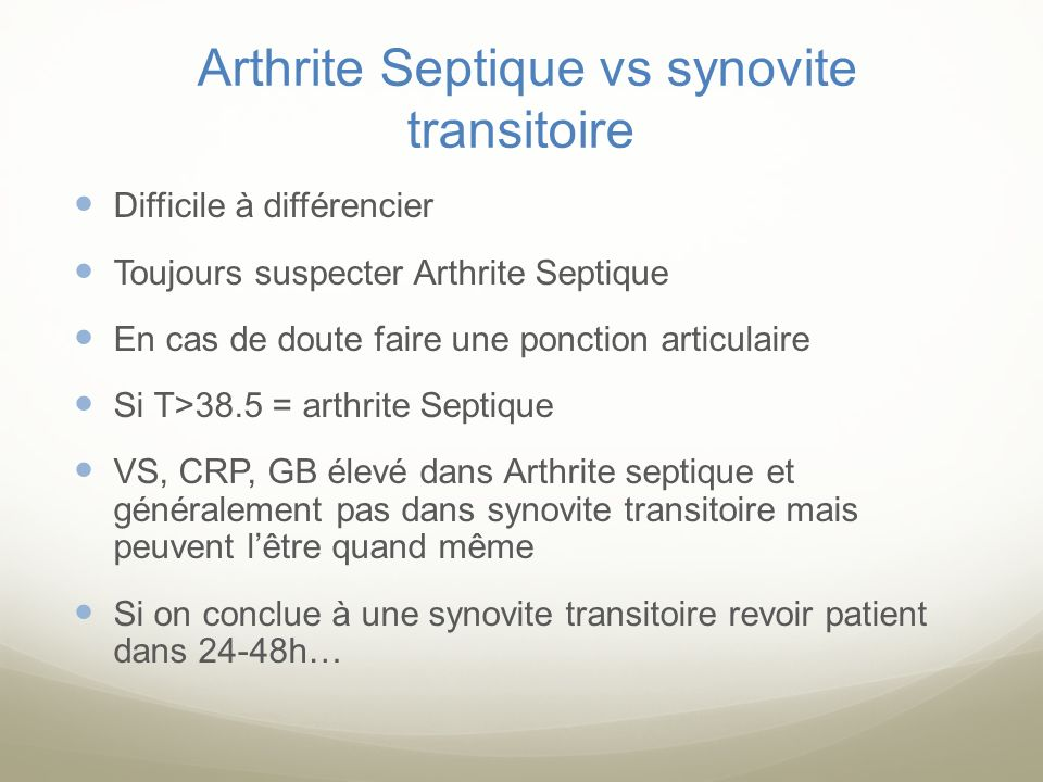 Arthrite Septique vs synovite transitoire