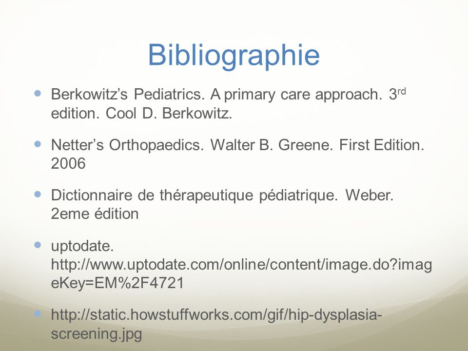 Bibliographie Berkowitz's Pediatrics. A primary care approach. 3rd edition. Cool D. Berkowitz.
