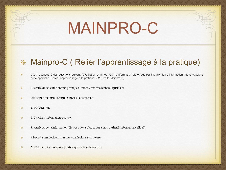 MAINPRO-C Mainpro-C ( Relier l'apprentissage à la pratique)