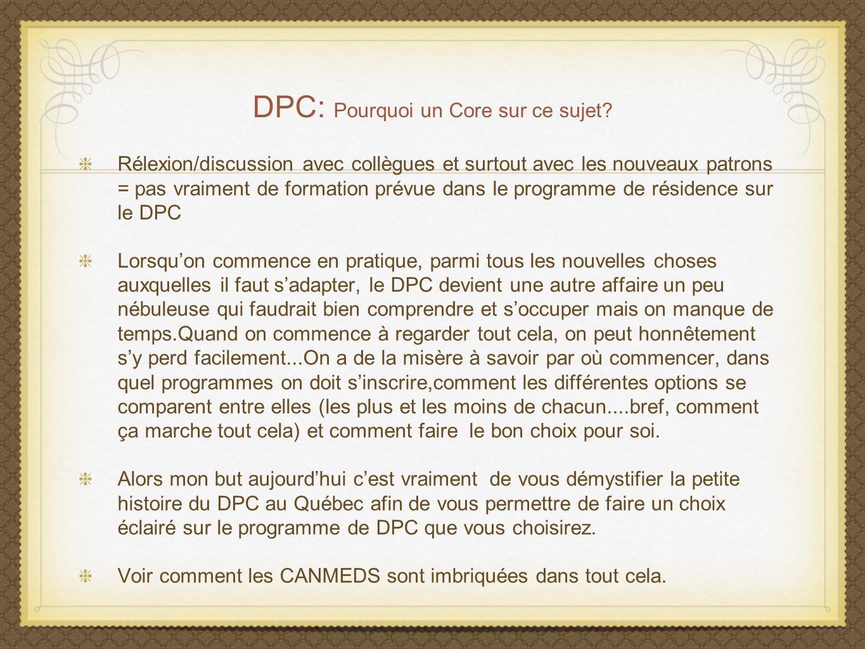DPC: Pourquoi un Core sur ce sujet