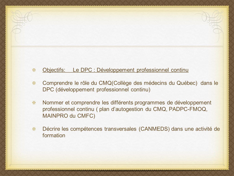 Objectifs: Le DPC : Développement professionnel continu