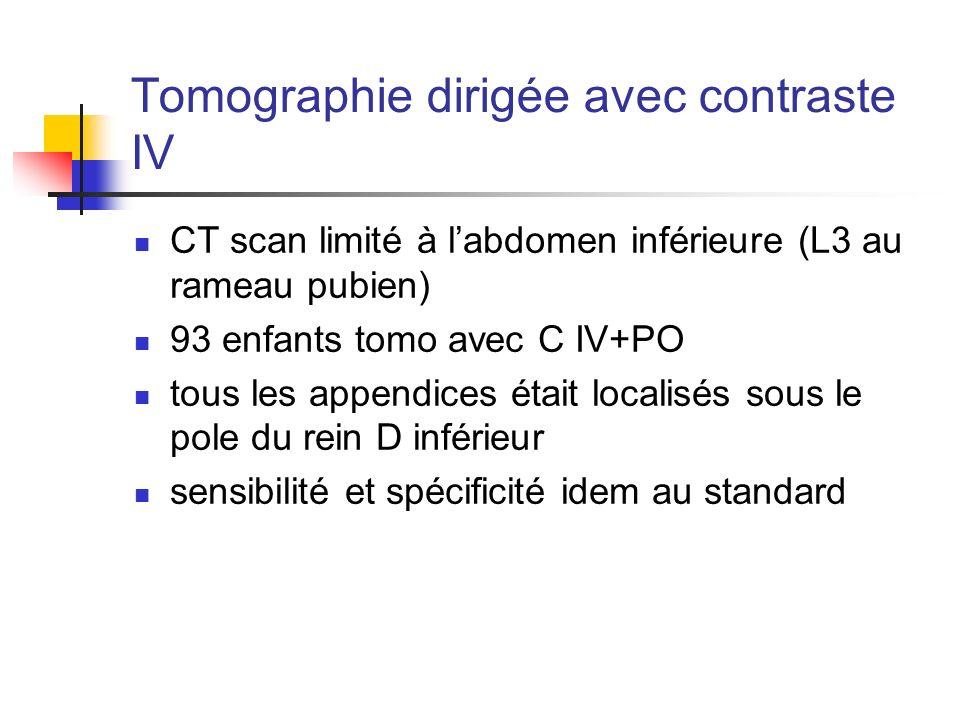 Tomographie dirigée avec contraste IV
