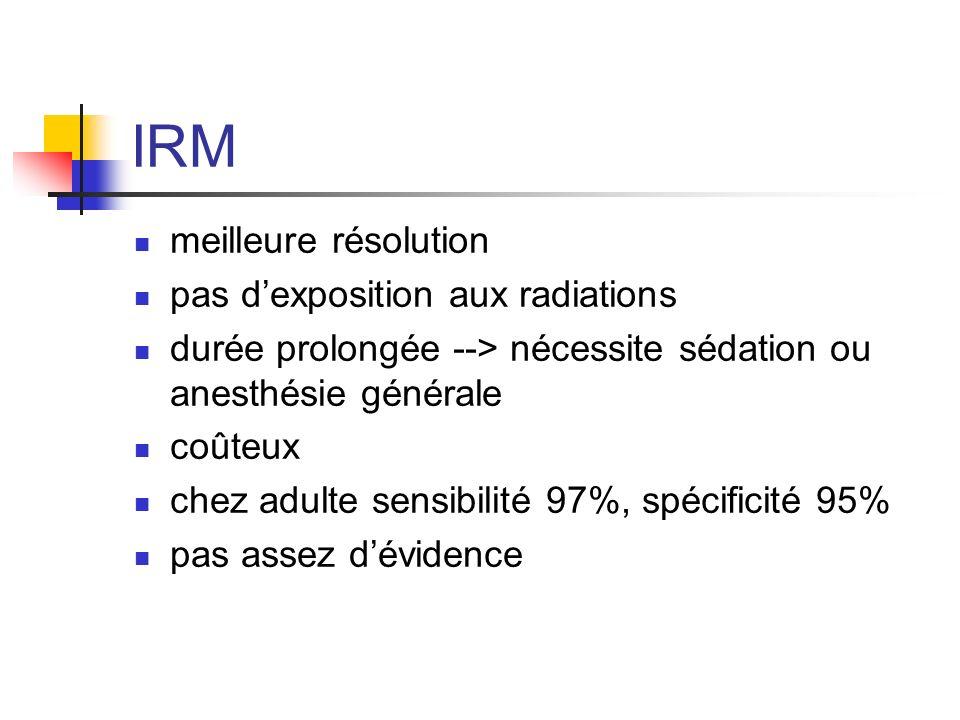 IRM meilleure résolution pas d'exposition aux radiations