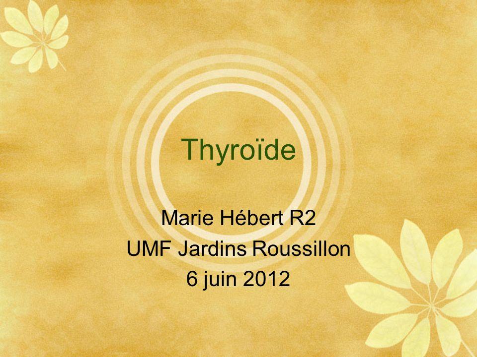 Marie Hébert R2 UMF Jardins Roussillon 6 juin 2012