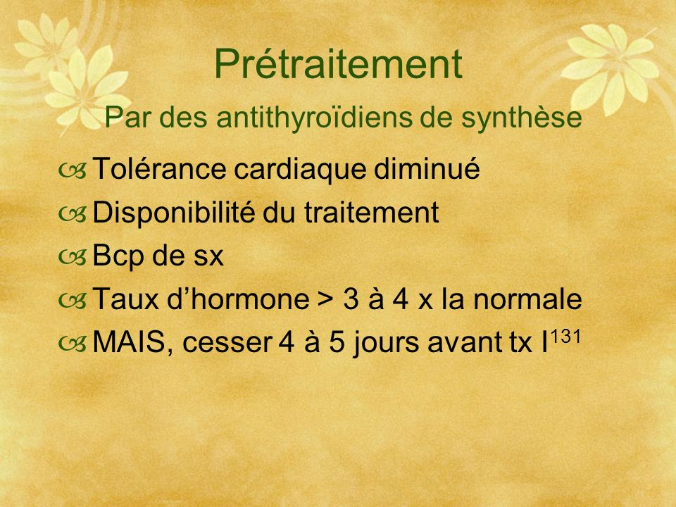 Prétraitement Par des antithyroïdiens de synthèse