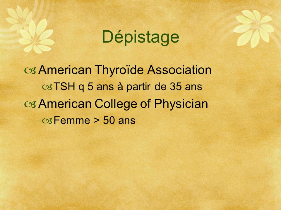 Dépistage American Thyroïde Association American College of Physician