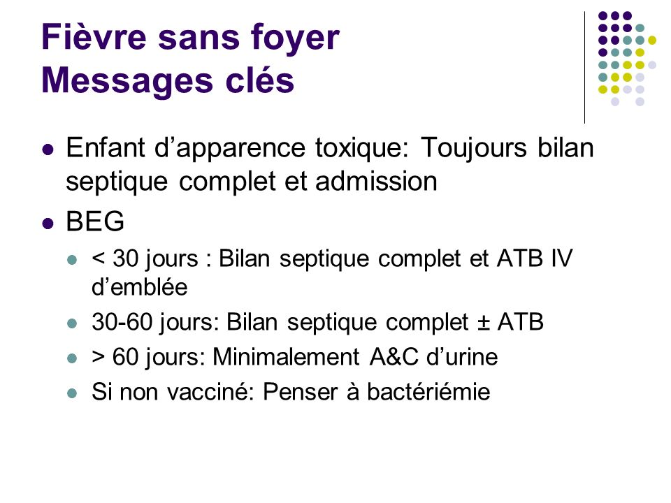 Fièvre sans foyer Messages clés