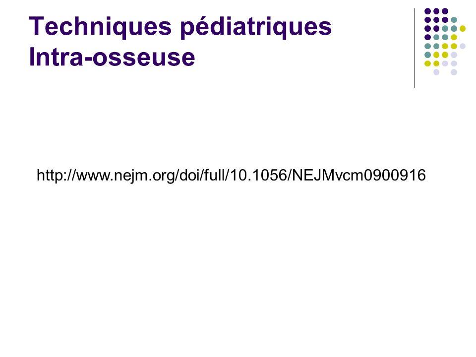 Techniques pédiatriques Intra-osseuse