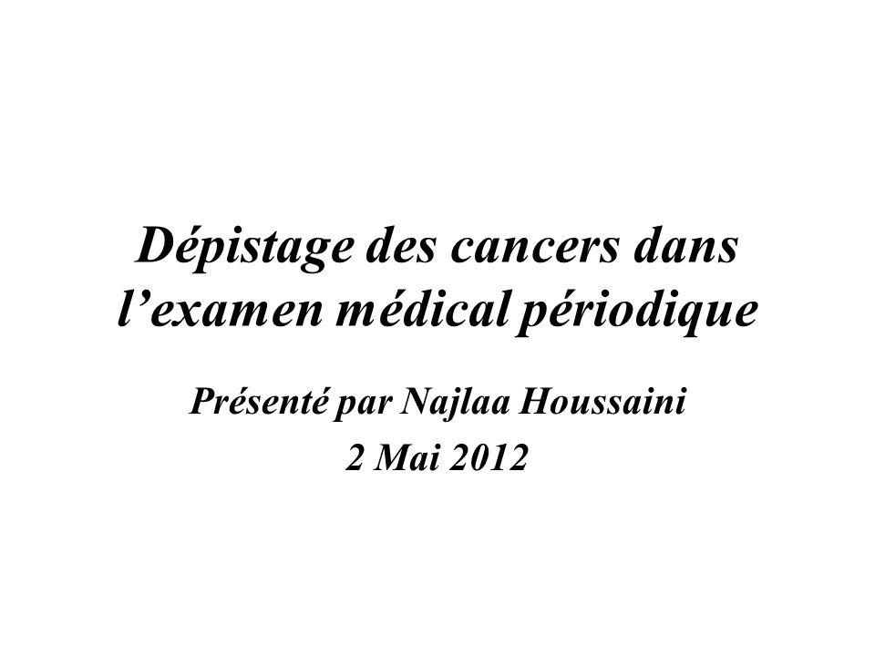 Dépistage des cancers dans l'examen médical périodique