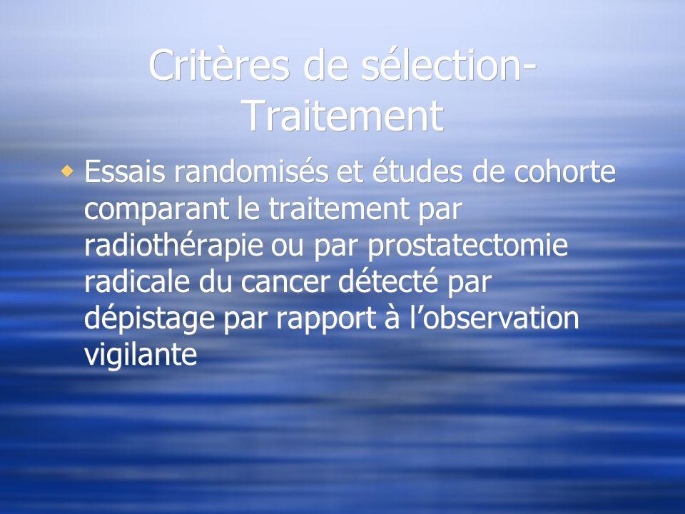 Critères de sélection- Traitement