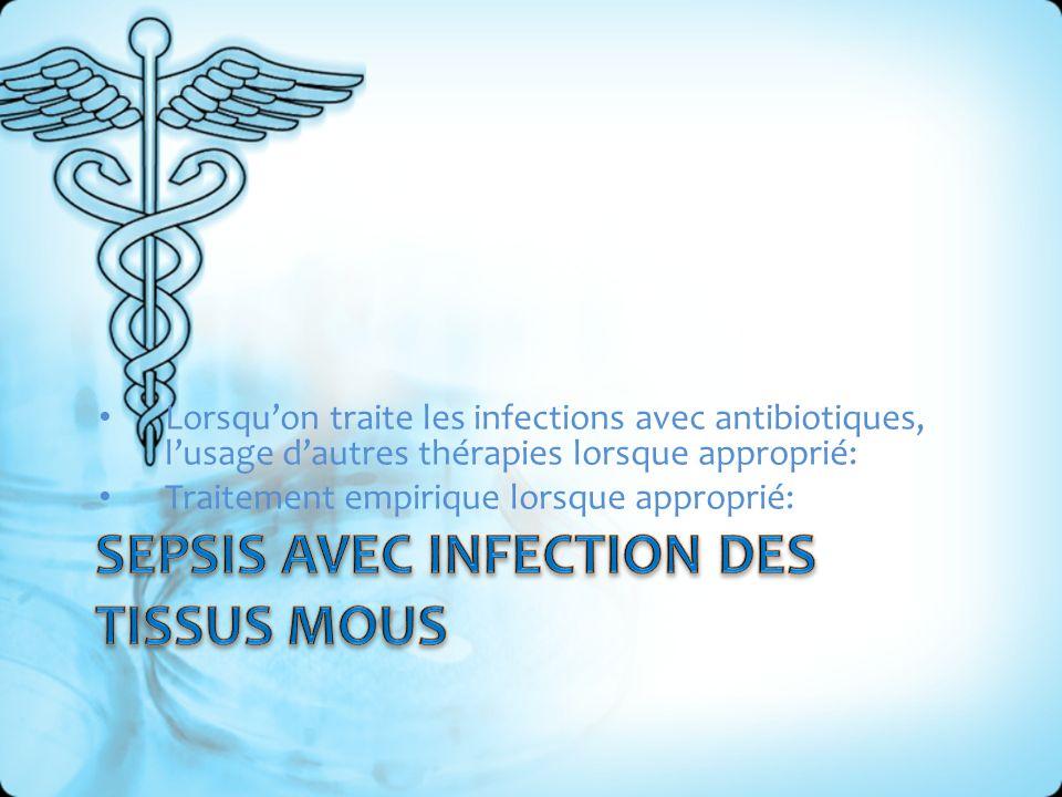 Sepsis avec infection des tissus mous