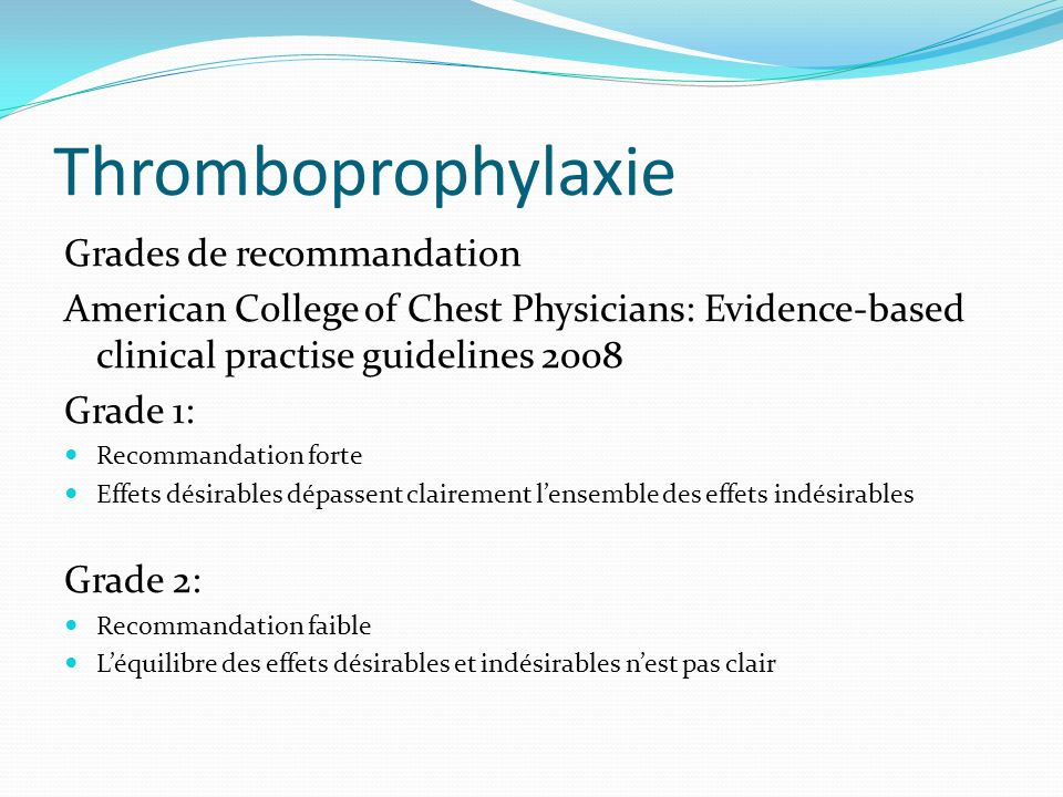 Thromboprophylaxie Grades de recommandation