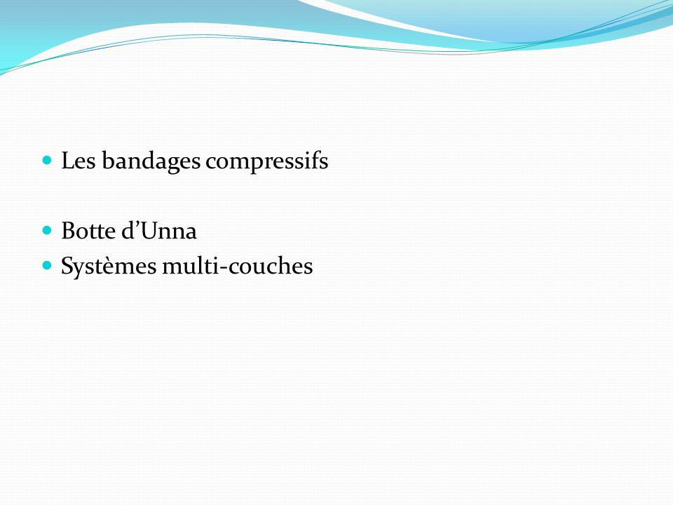 Les bandages compressifs