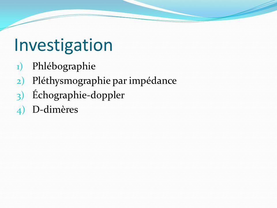 Investigation Phlébographie Pléthysmographie par impédance