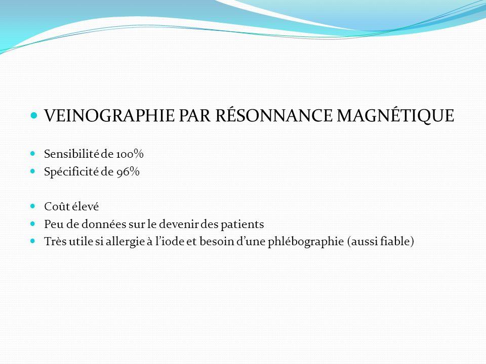 VEINOGRAPHIE PAR RÉSONNANCE MAGNÉTIQUE
