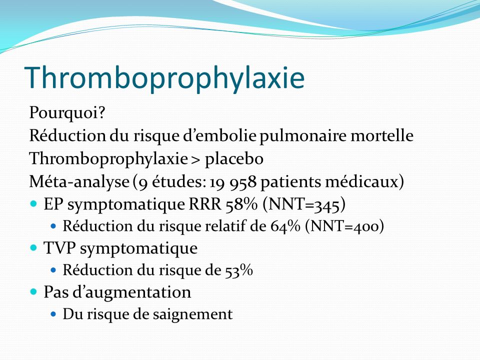 Thromboprophylaxie Pourquoi