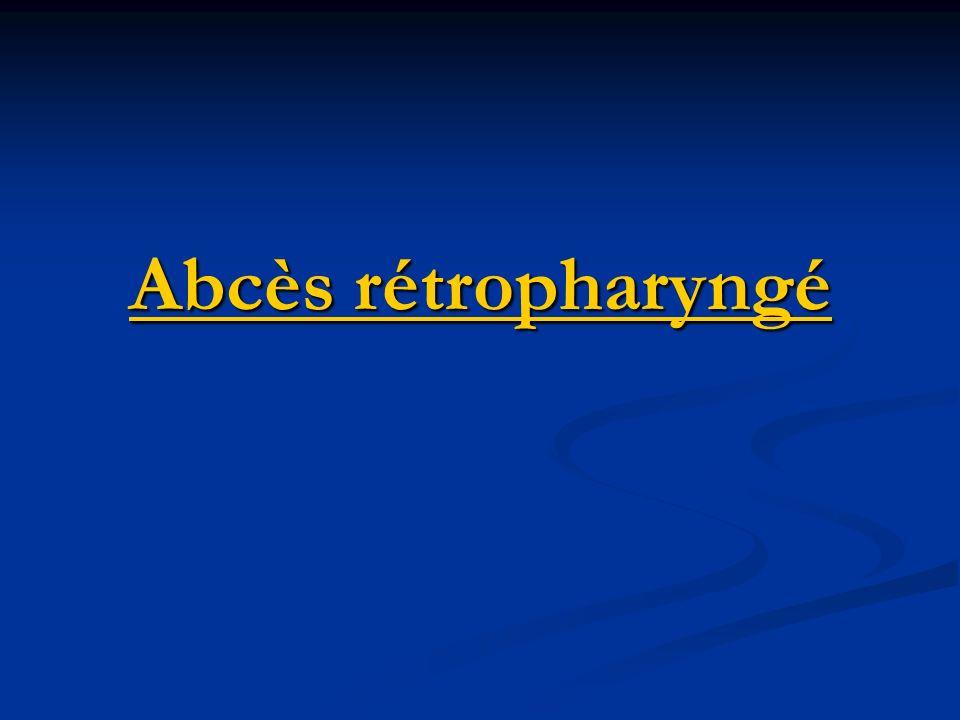 Abcès rétropharyngé