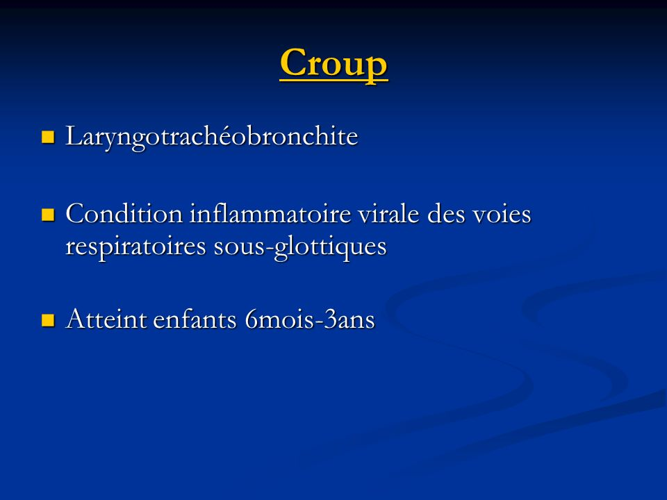 Croup Laryngotrachéobronchite