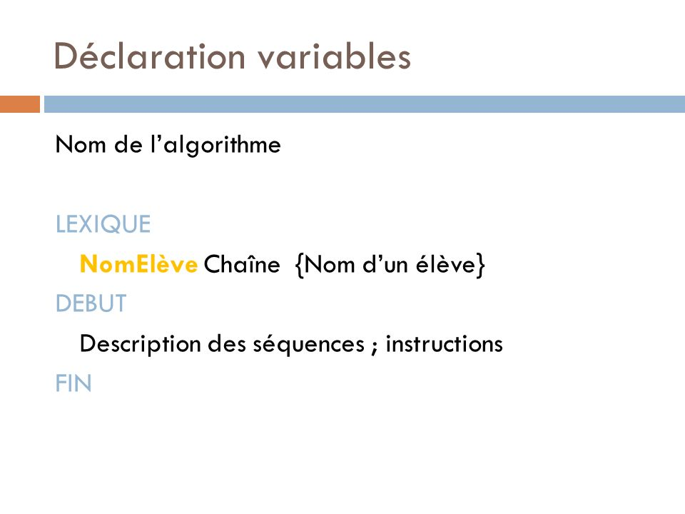 Déclaration variables