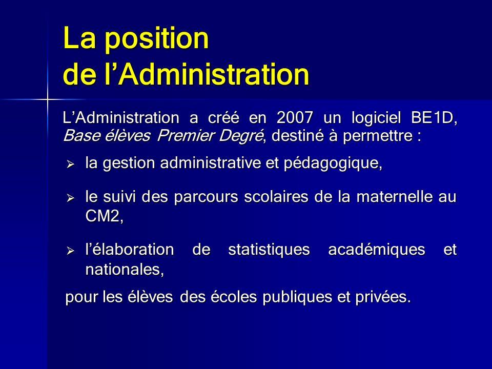 La position de l'Administration