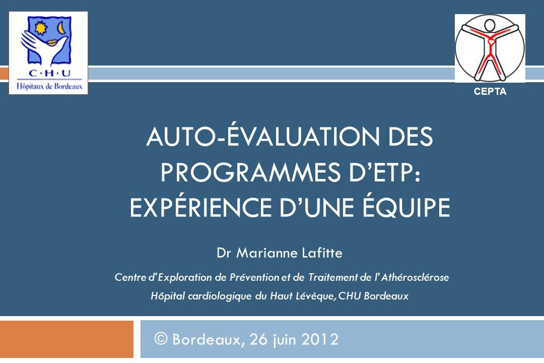 AUTO-ÉVALUATION DES PROGRAMMES D'ETP: EXPÉRIENCE D'UNE ÉQUIPE