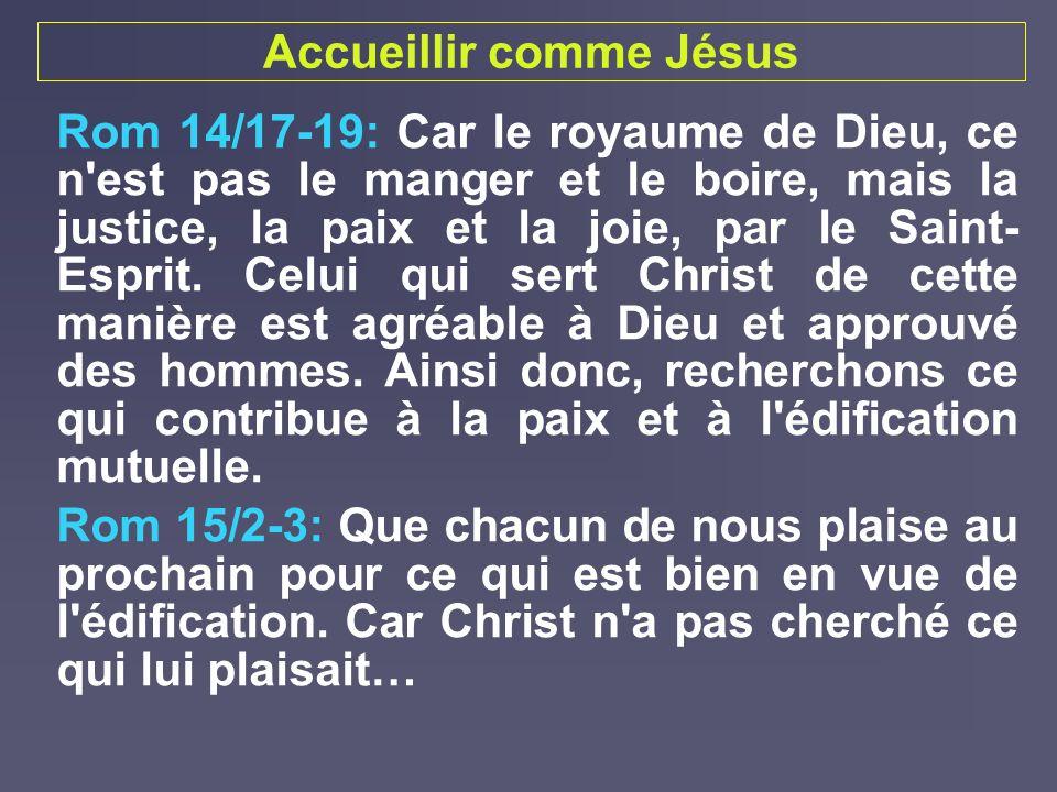 Accueillir comme Jésus