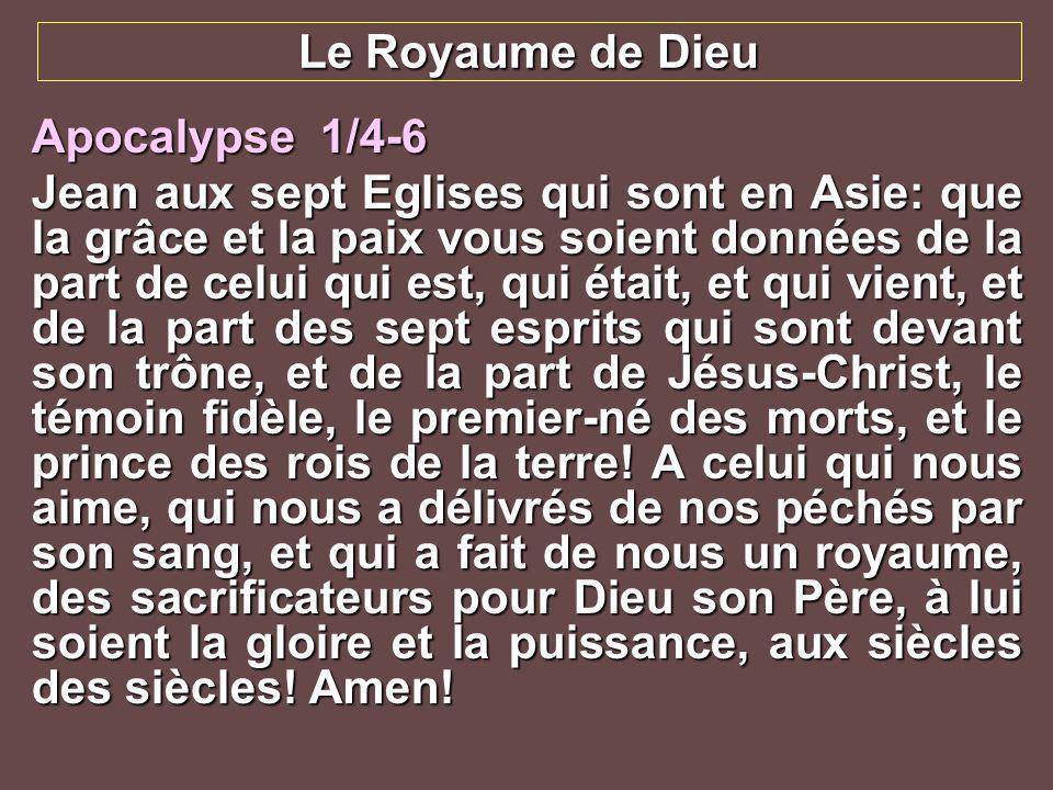 Le Royaume de Dieu Apocalypse 1/4-6.