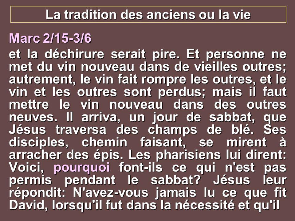 La tradition des anciens ou la vie
