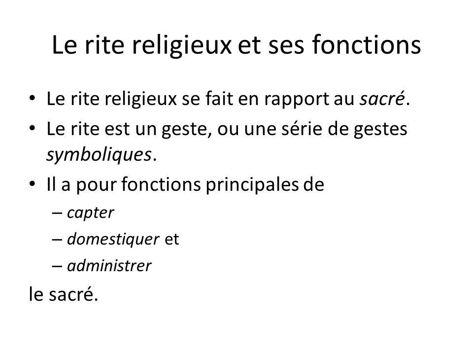 Le rite religieux et ses fonctions