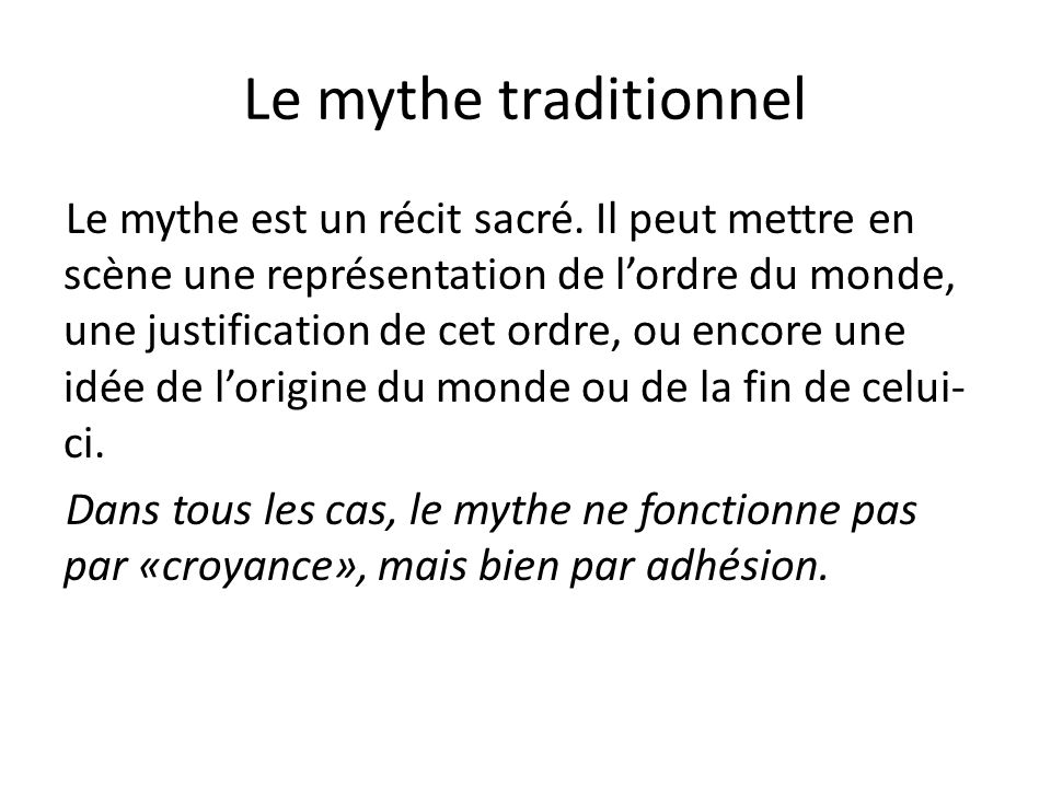 Le mythe traditionnel