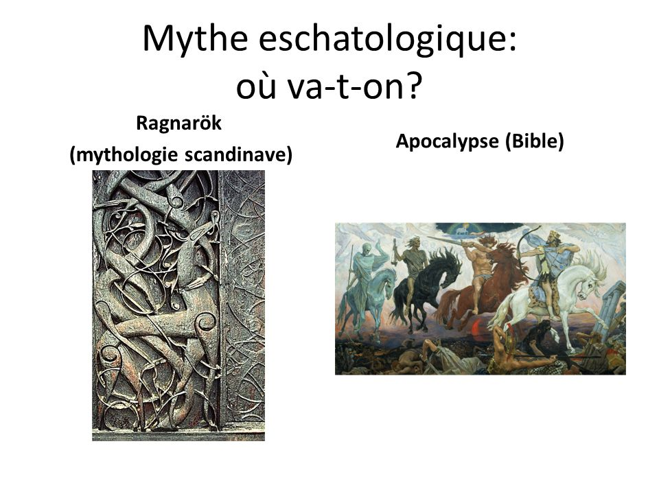 Mythe eschatologique: où va-t-on