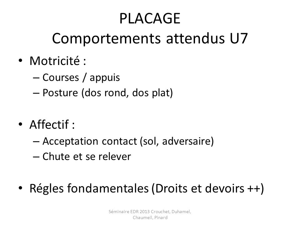 PLACAGE Comportements attendus U7