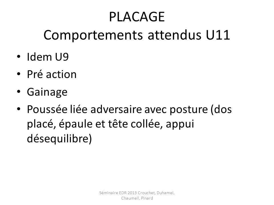 PLACAGE Comportements attendus U11