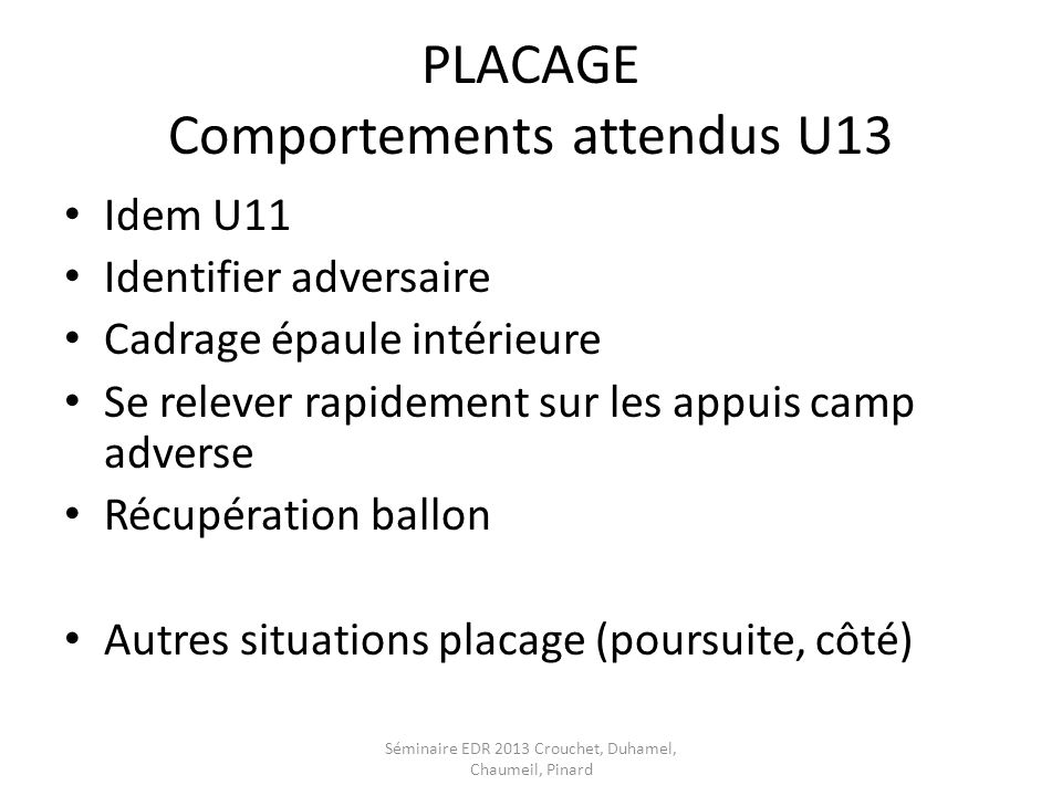 PLACAGE Comportements attendus U13