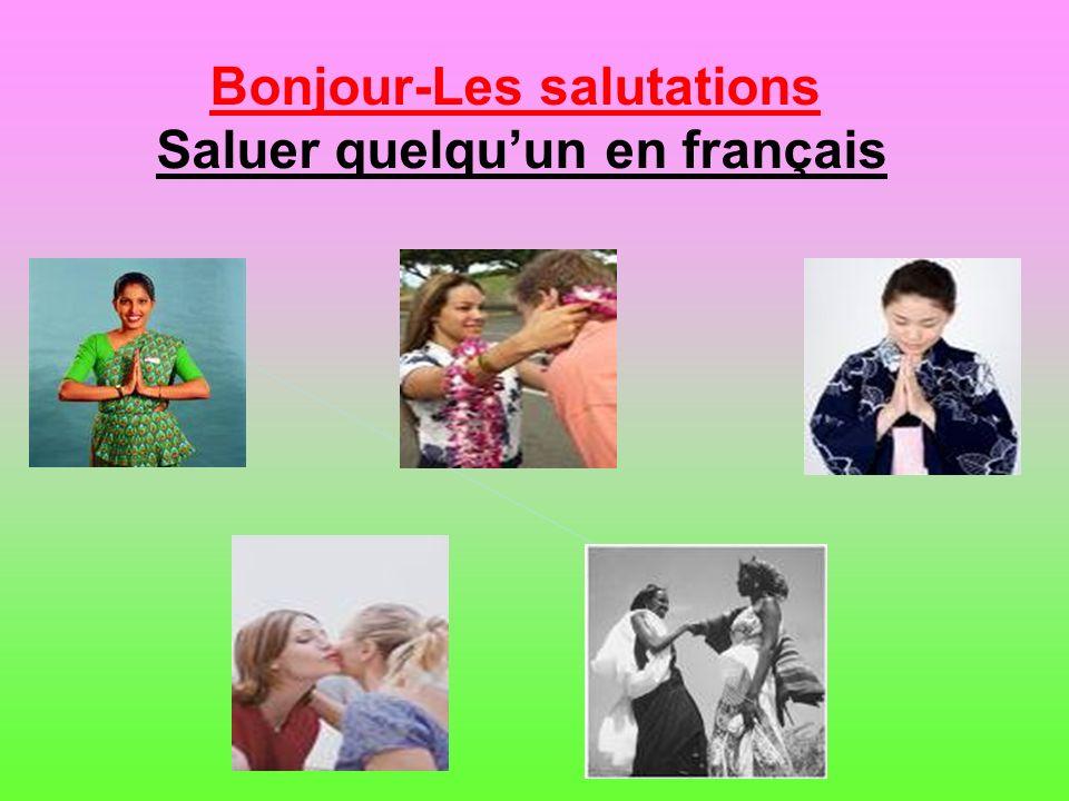 Bonjour-Les salutations Saluer quelqu'un en français