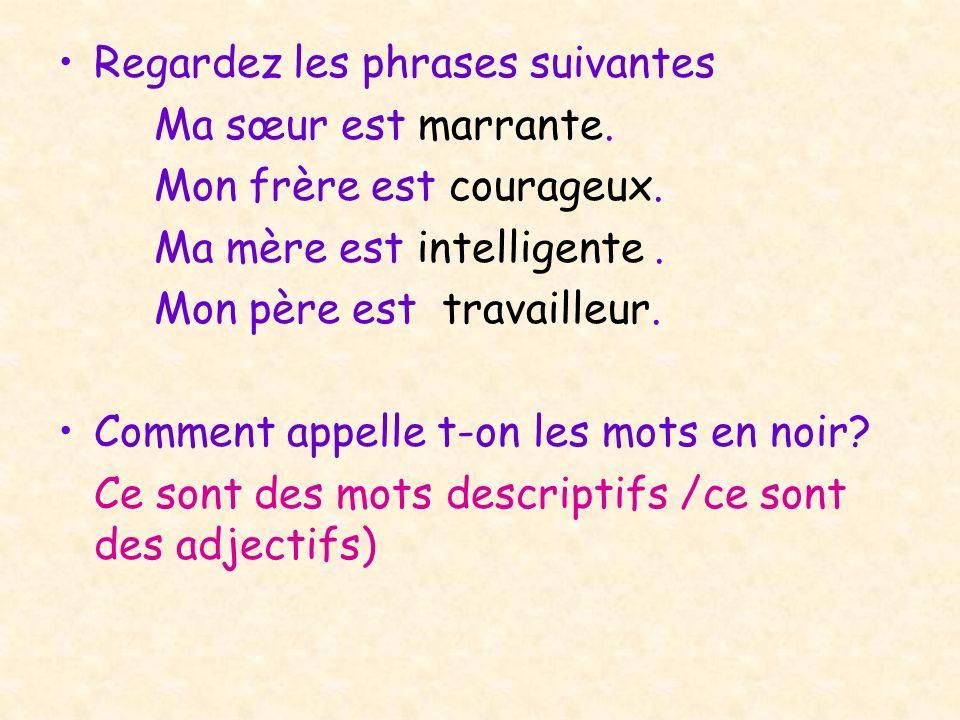 Regardez les phrases suivantes
