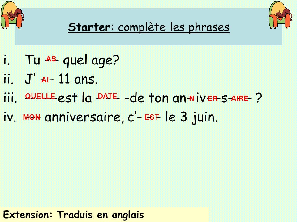 Starter: complète les phrases