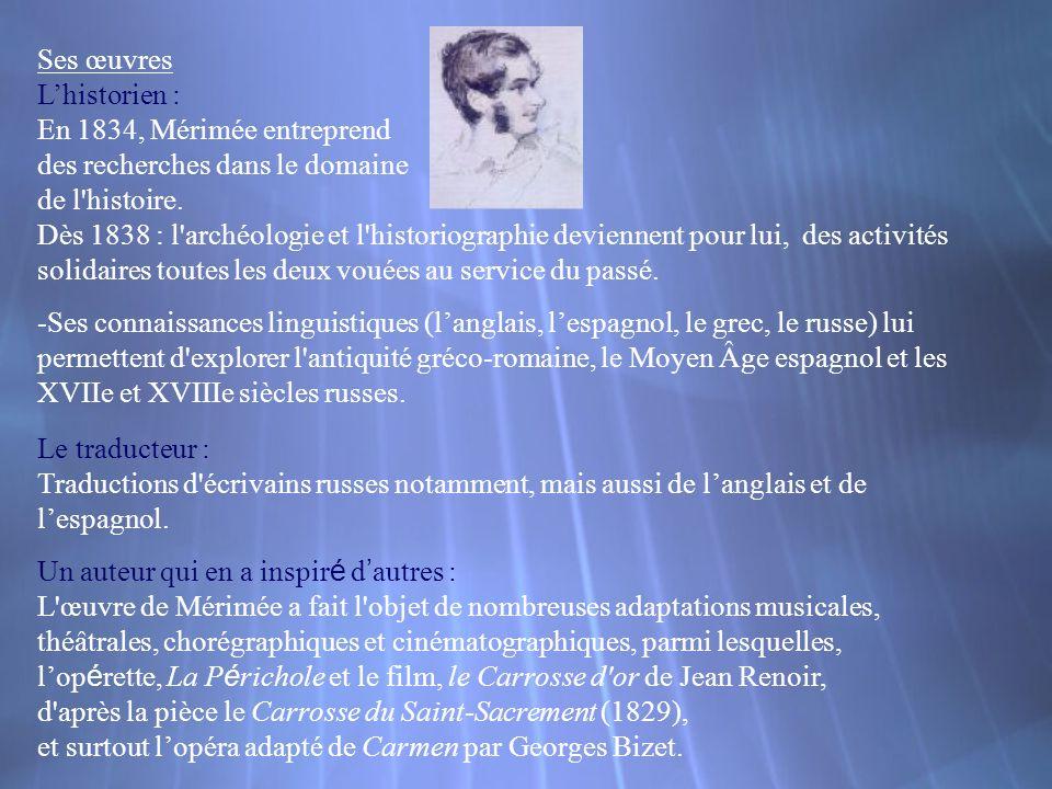 Ses œuvres L'historien :