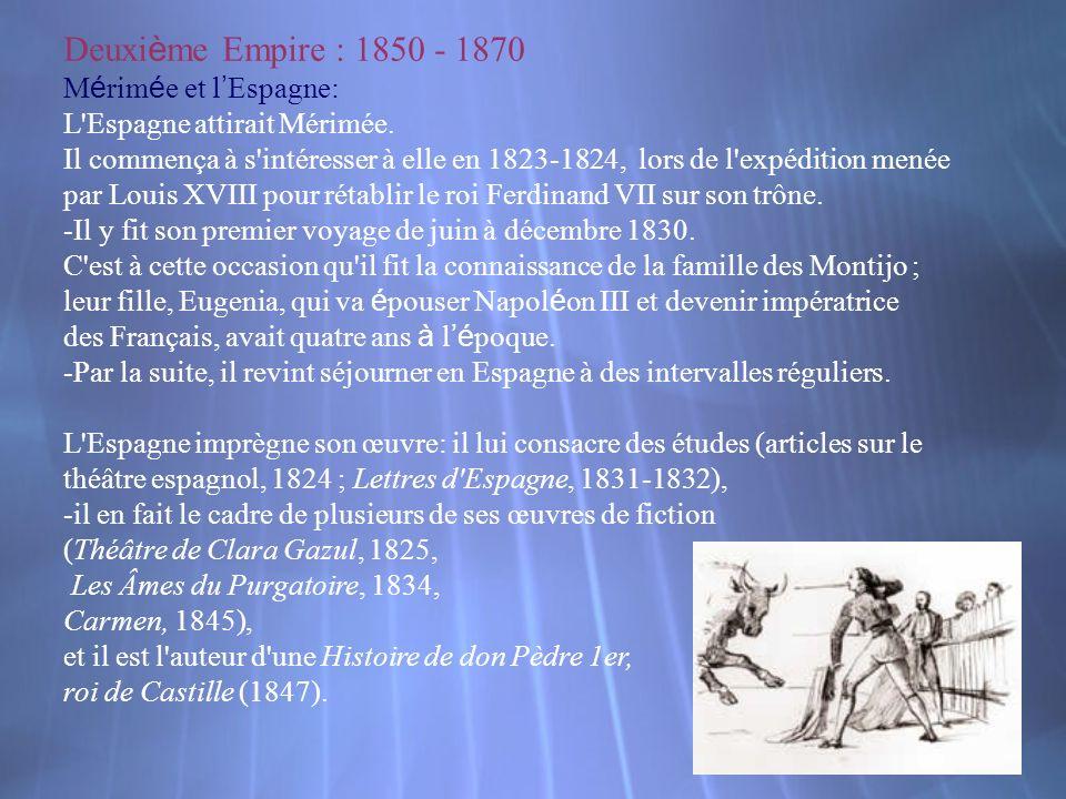 Deuxième Empire : 1850 - 1870 Mérimée et l'Espagne: