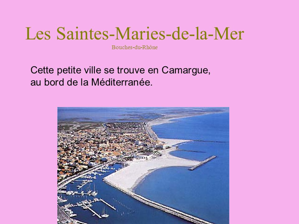 Les Saintes-Maries-de-la-Mer Bouches-du-Rhône